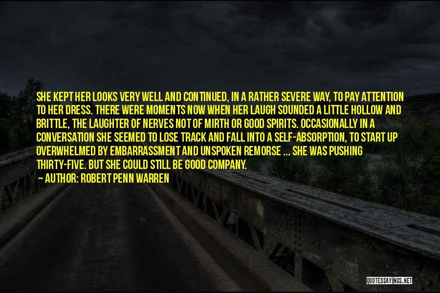 Absorption Quotes By Robert Penn Warren
