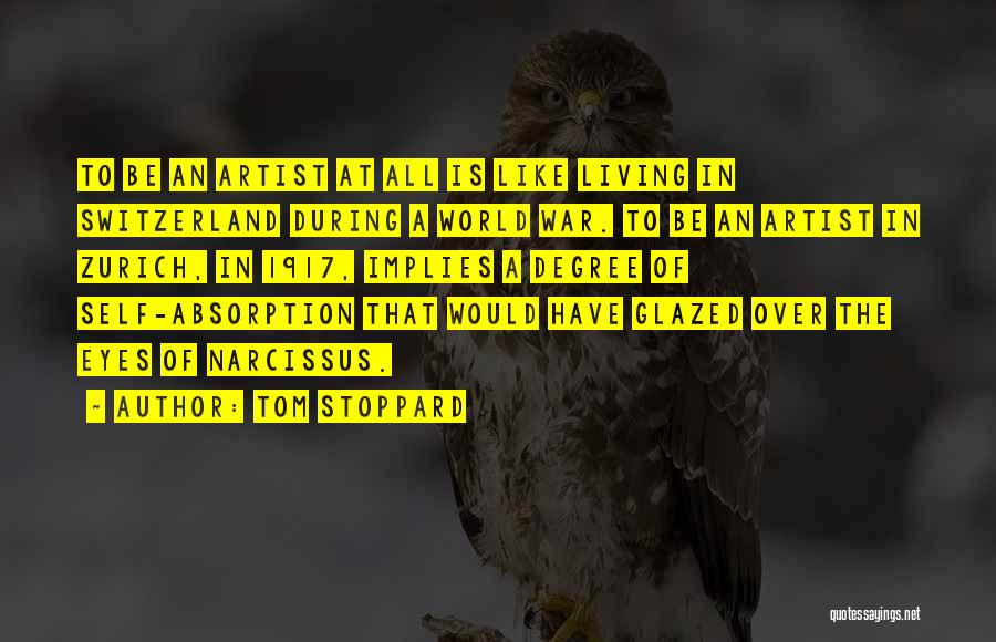 Absorption Quotes By Tom Stoppard