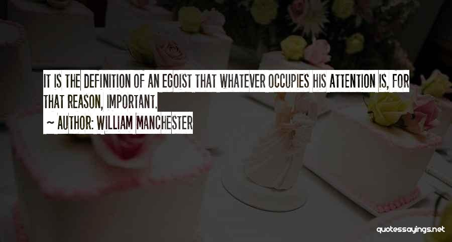 Absorption Quotes By William Manchester