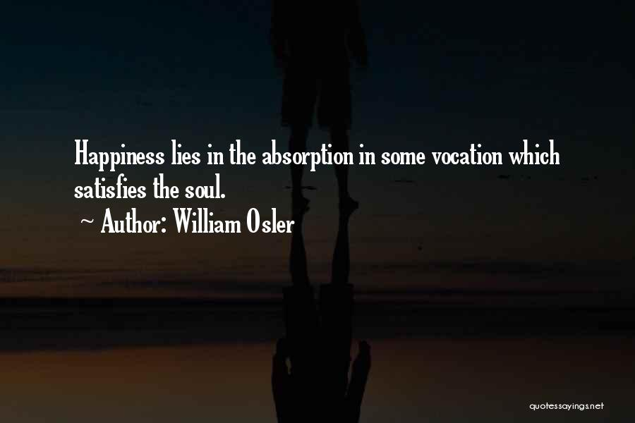 Absorption Quotes By William Osler