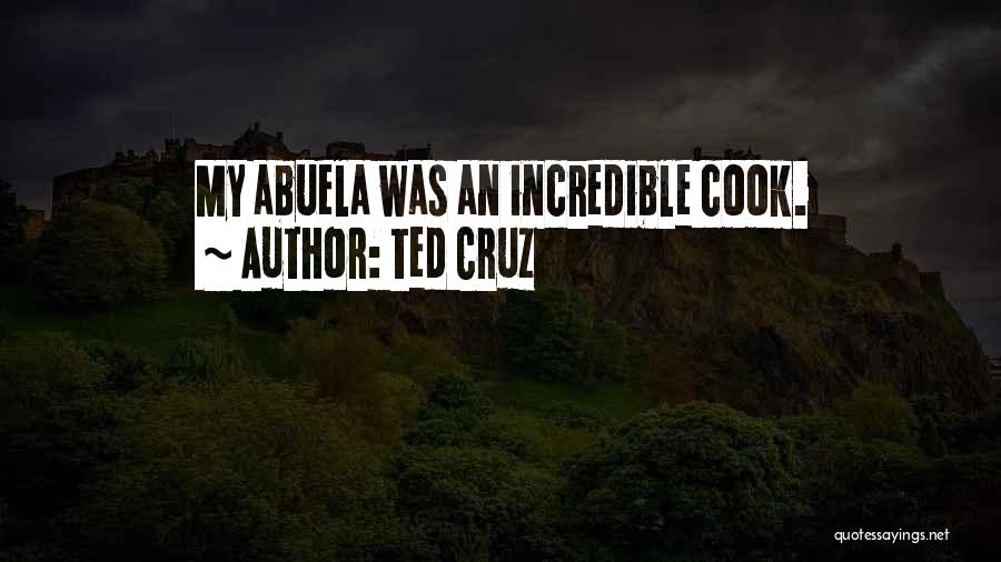 Abuela Quotes By Ted Cruz