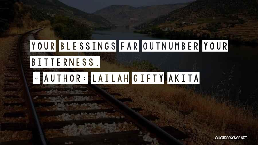 Abundant Blessings Quotes By Lailah Gifty Akita