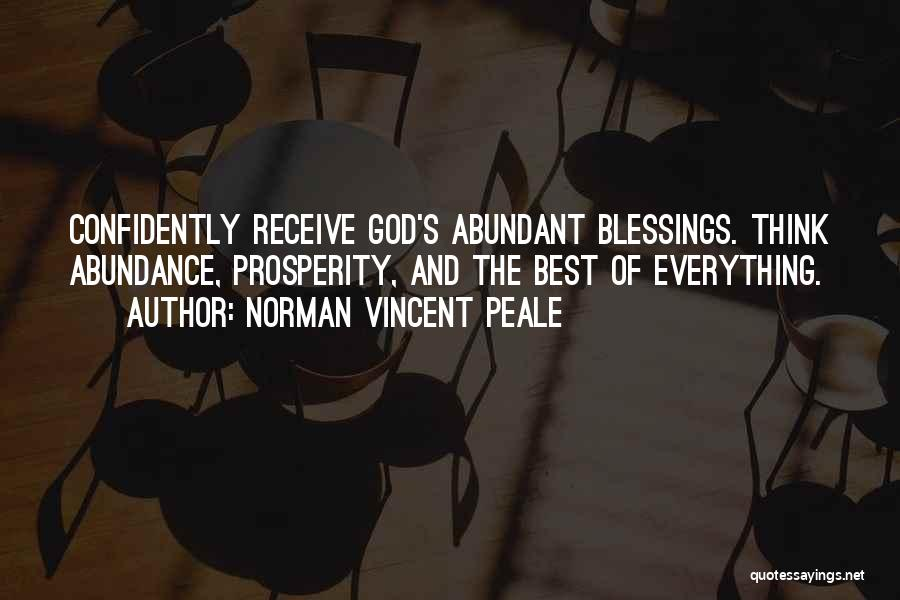 Abundant Blessings Quotes By Norman Vincent Peale