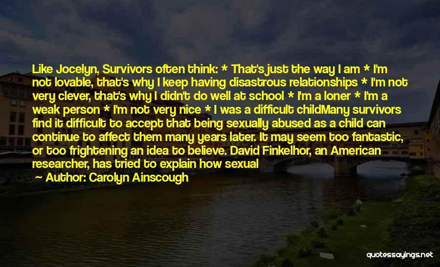 Abuse In Relationships Quotes By Carolyn Ainscough