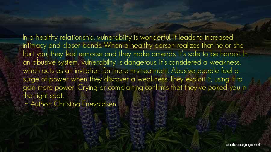 Abuse In Relationships Quotes By Christina Enevoldsen