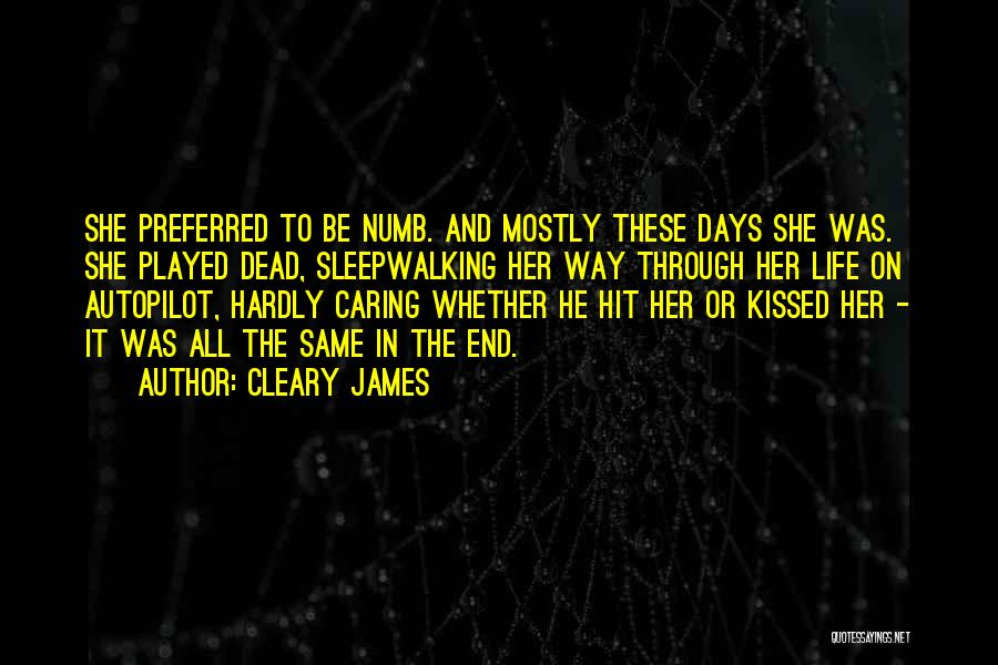 Abuse In Relationships Quotes By Cleary James