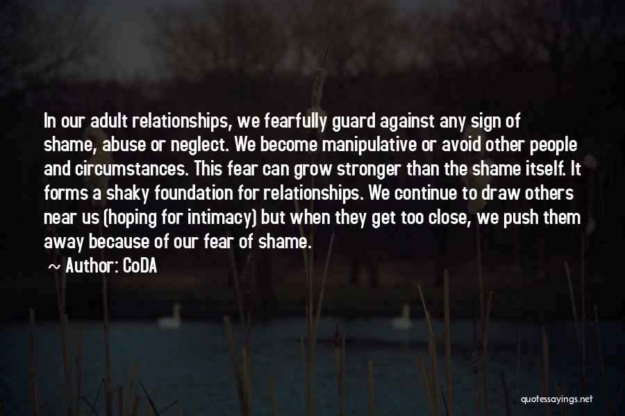 Abuse In Relationships Quotes By CoDA