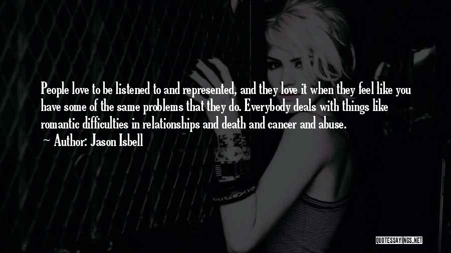 Abuse In Relationships Quotes By Jason Isbell