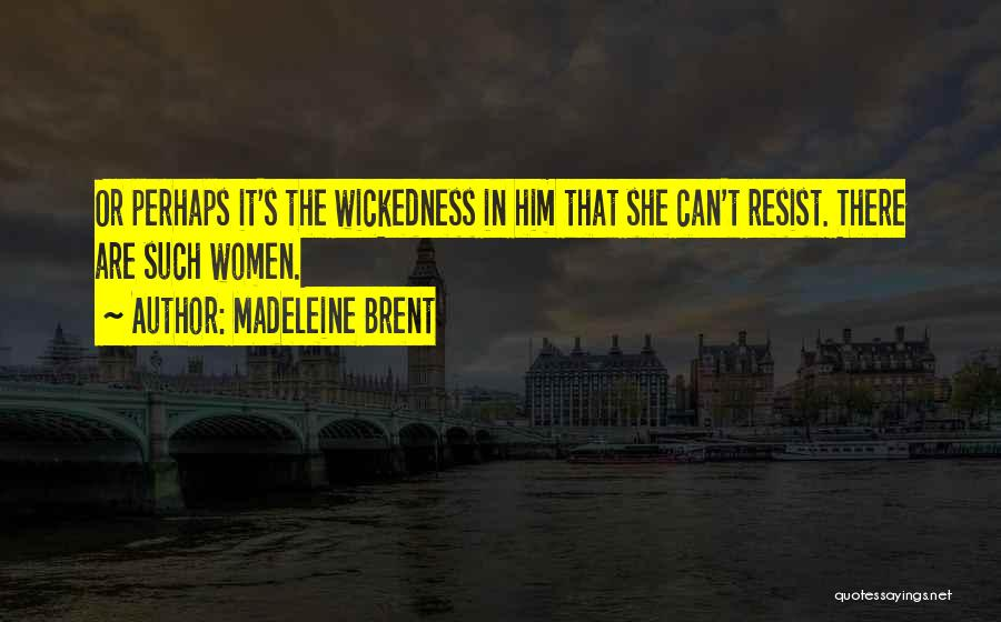 Abuse In Relationships Quotes By Madeleine Brent
