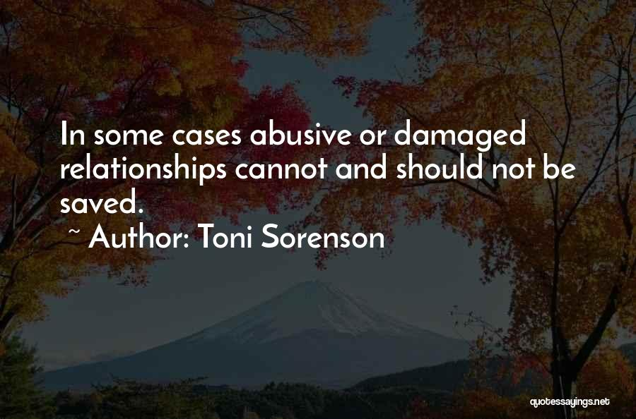 Abuse In Relationships Quotes By Toni Sorenson