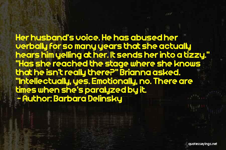 Abused Husband Quotes By Barbara Delinsky