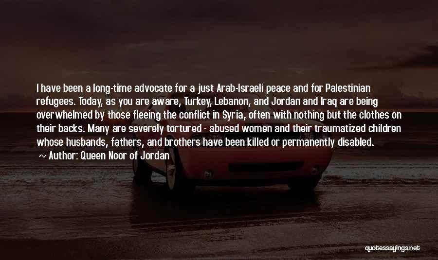 Abused Husband Quotes By Queen Noor Of Jordan