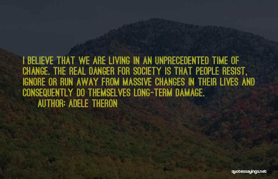 Accept Changes Quotes By Adele Theron
