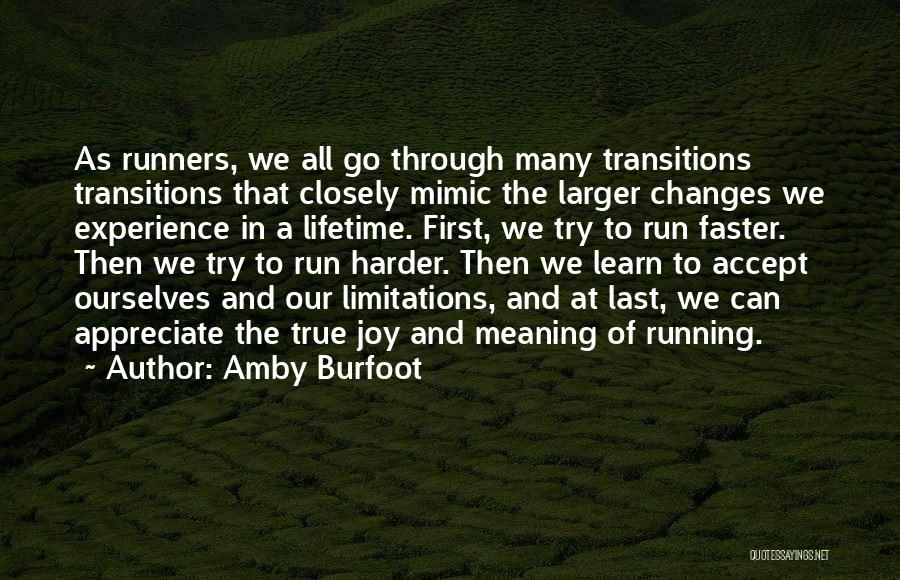 Accept Changes Quotes By Amby Burfoot