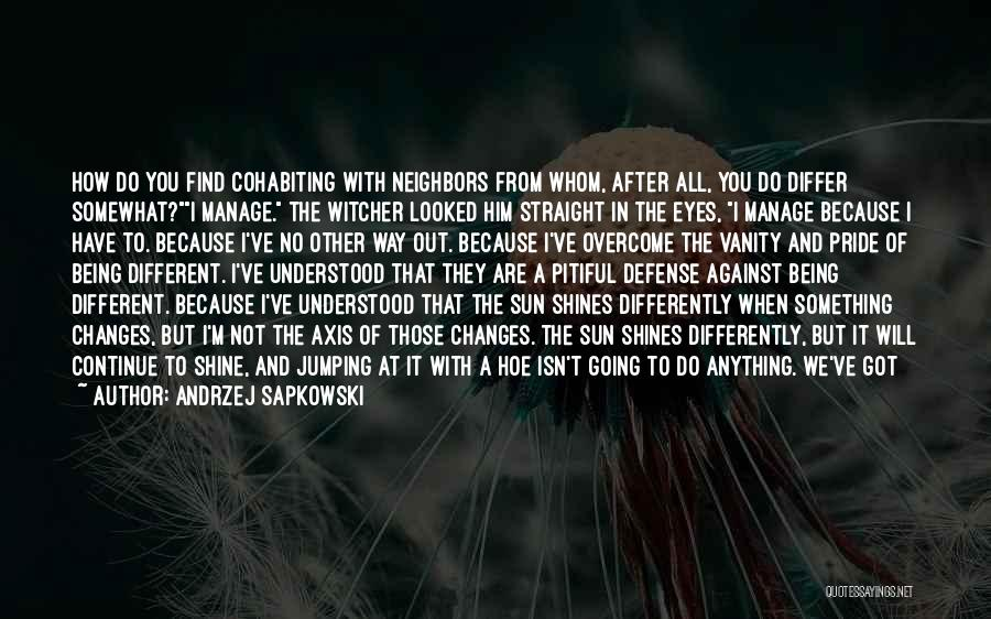 Accept Changes Quotes By Andrzej Sapkowski