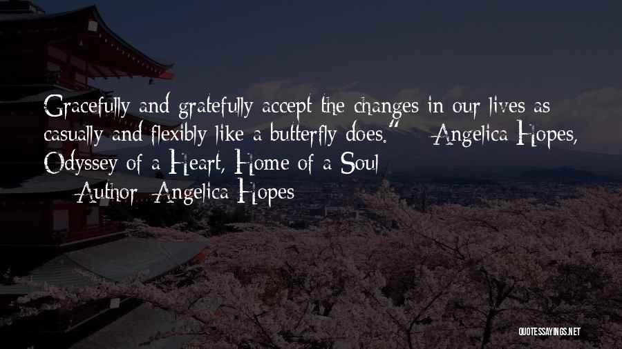 Accept Changes Quotes By Angelica Hopes