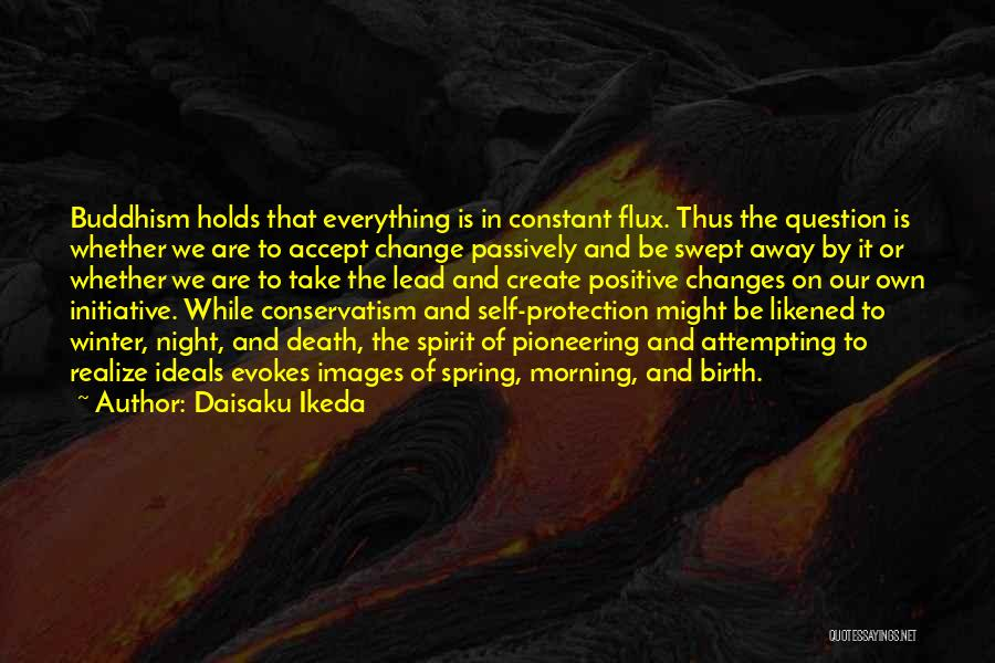 Accept Changes Quotes By Daisaku Ikeda