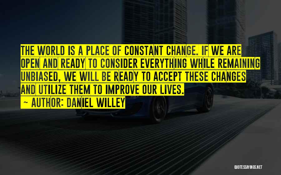 Accept Changes Quotes By Daniel Willey