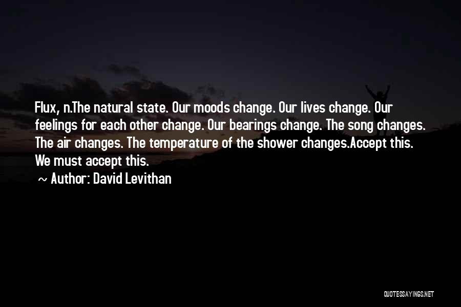 Accept Changes Quotes By David Levithan