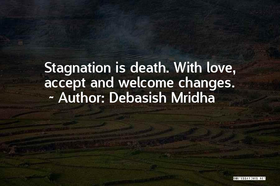 Accept Changes Quotes By Debasish Mridha