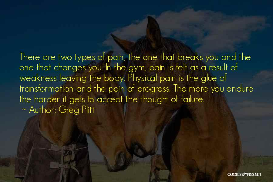 Accept Changes Quotes By Greg Plitt