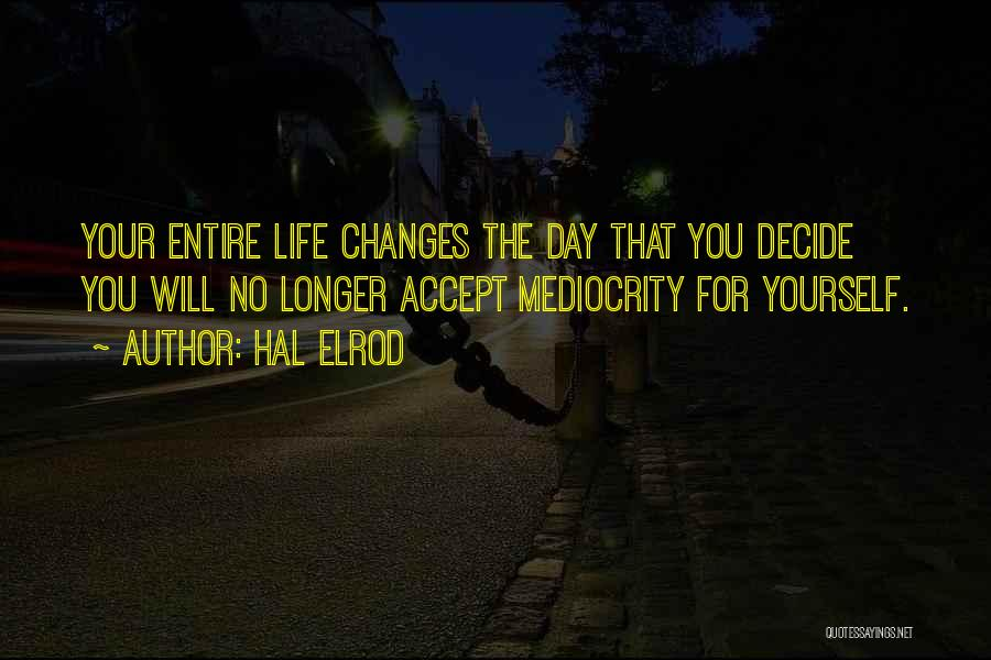 Accept Changes Quotes By Hal Elrod
