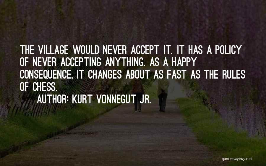 Accept Changes Quotes By Kurt Vonnegut Jr.