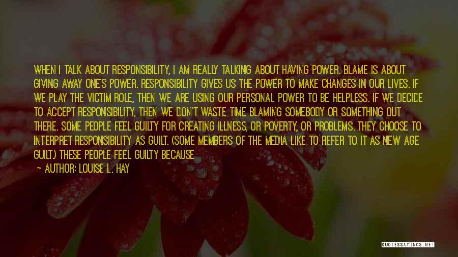 Accept Changes Quotes By Louise L. Hay