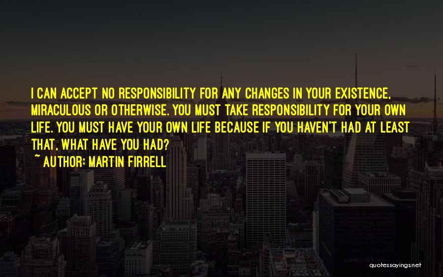 Accept Changes Quotes By Martin Firrell