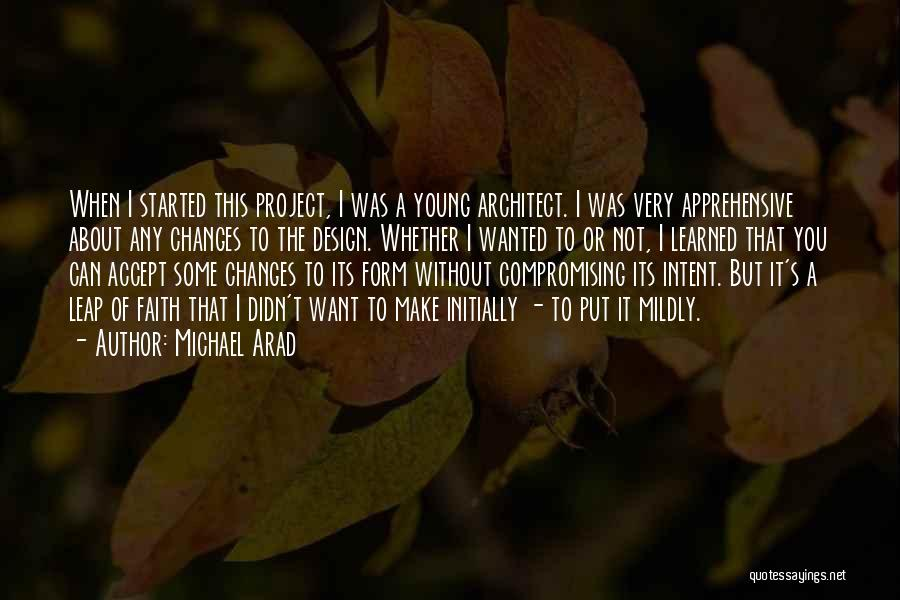 Accept Changes Quotes By Michael Arad
