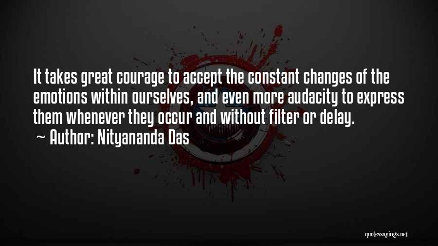 Accept Changes Quotes By Nityananda Das