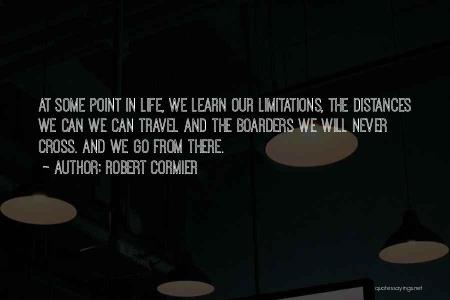 Accept Changes Quotes By Robert Cormier