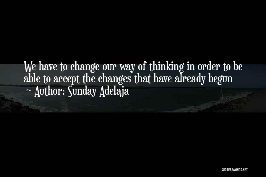 Accept Changes Quotes By Sunday Adelaja