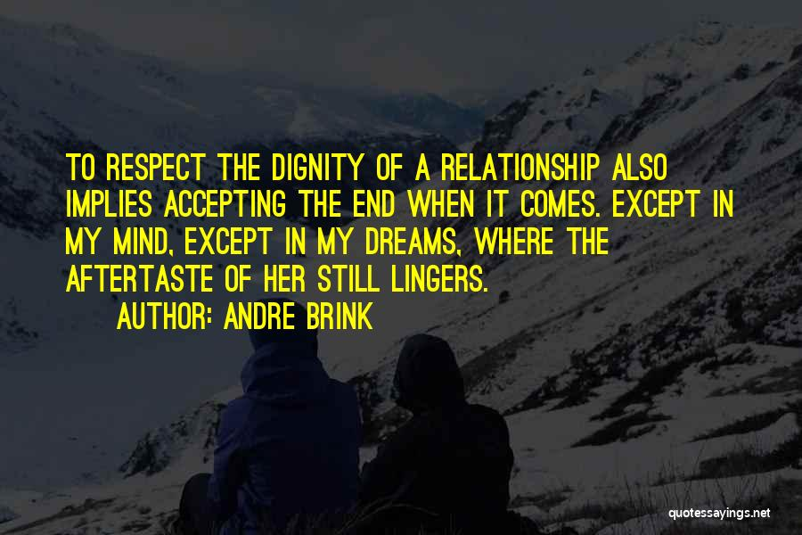 Acceptance In A Relationship Quotes By Andre Brink