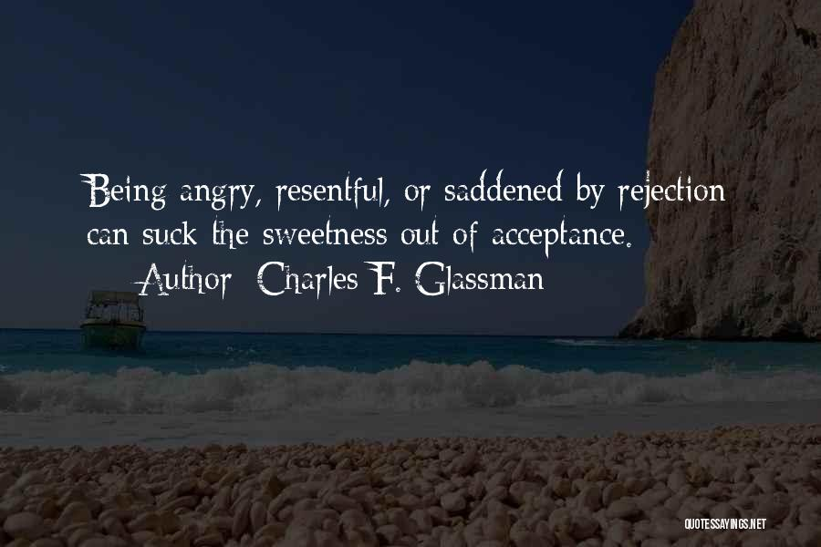 Acceptance In A Relationship Quotes By Charles F. Glassman