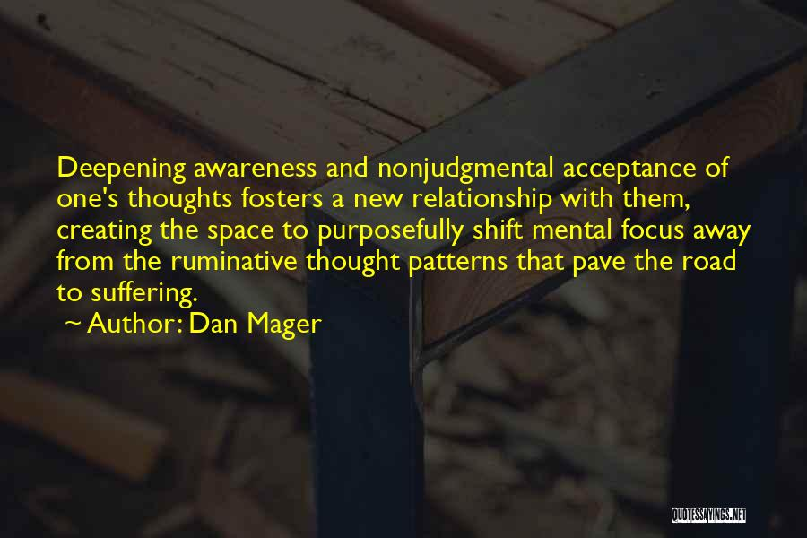 Acceptance In A Relationship Quotes By Dan Mager