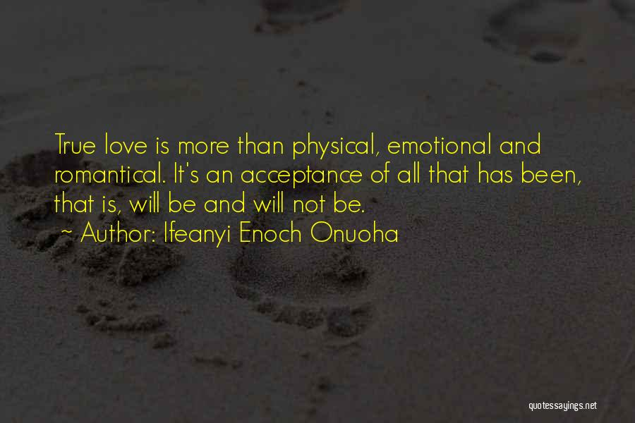 Acceptance In A Relationship Quotes By Ifeanyi Enoch Onuoha