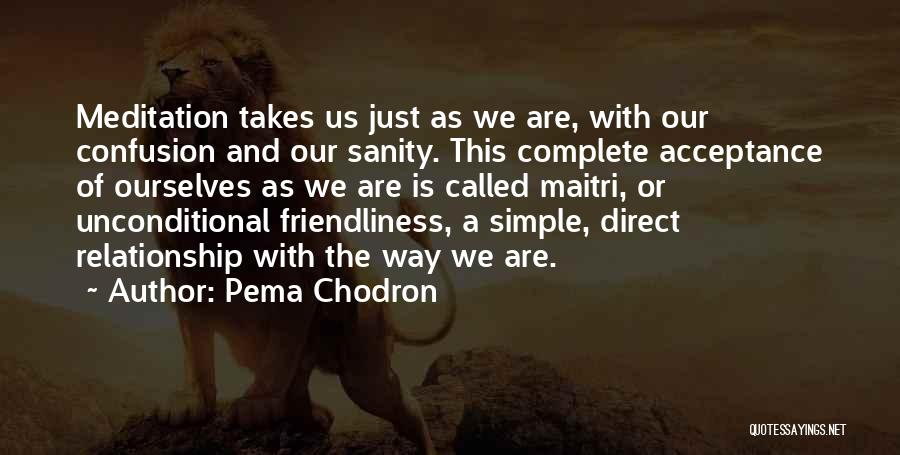 Acceptance In A Relationship Quotes By Pema Chodron