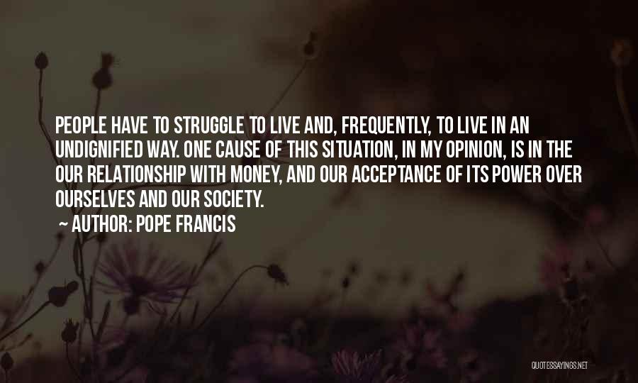 Acceptance In A Relationship Quotes By Pope Francis