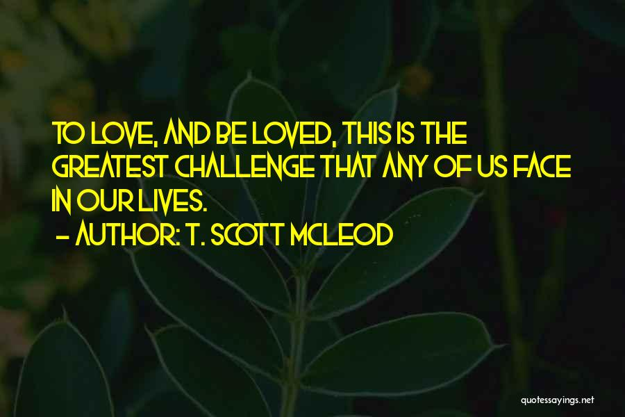 Acceptance In A Relationship Quotes By T. Scott McLeod