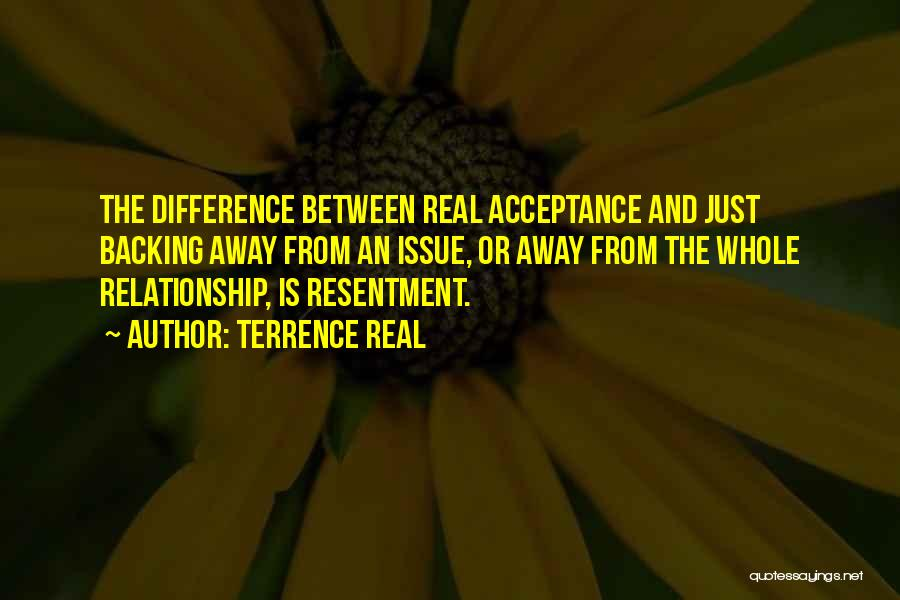 Acceptance In A Relationship Quotes By Terrence Real
