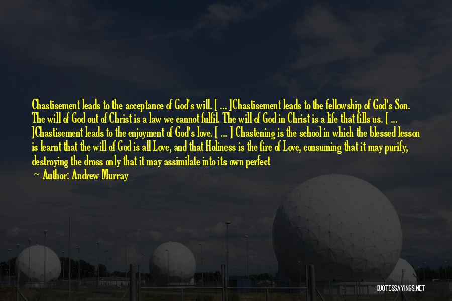 Acceptance Of Change Quotes By Andrew Murray