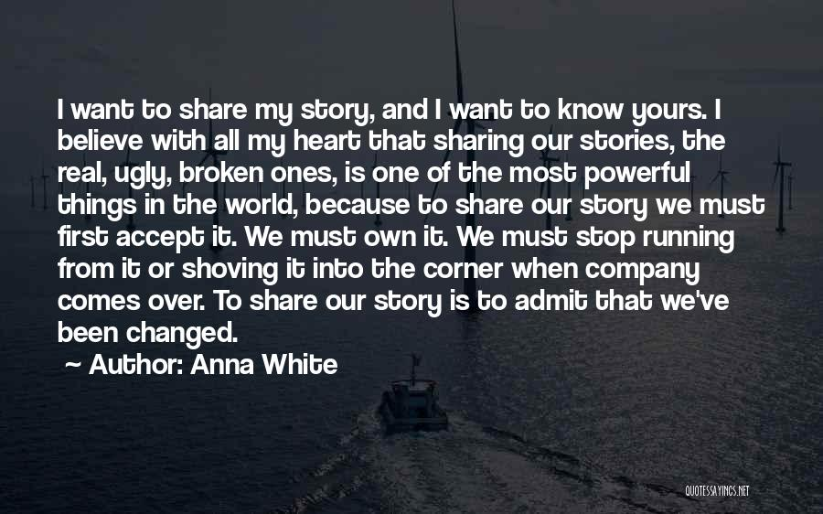 Acceptance Of Change Quotes By Anna White