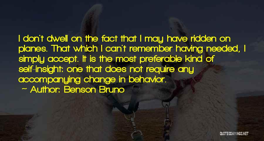 Acceptance Of Change Quotes By Benson Bruno