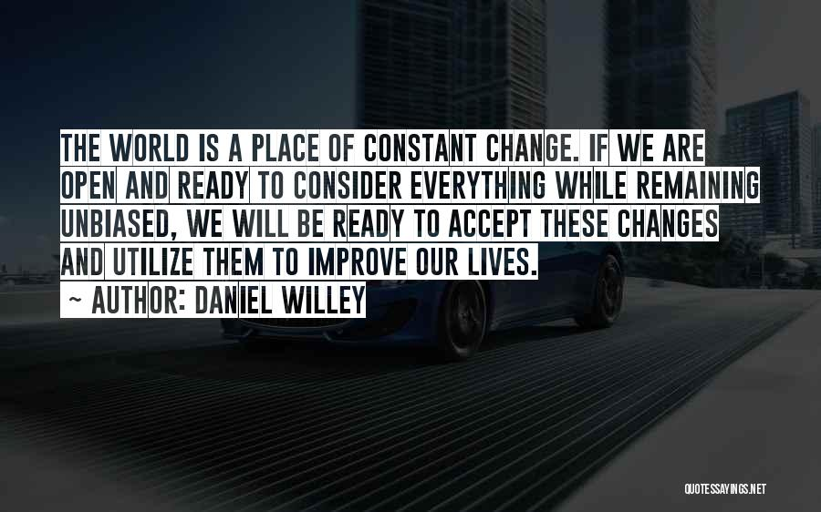 Acceptance Of Change Quotes By Daniel Willey