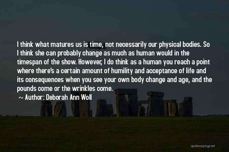 Acceptance Of Change Quotes By Deborah Ann Woll