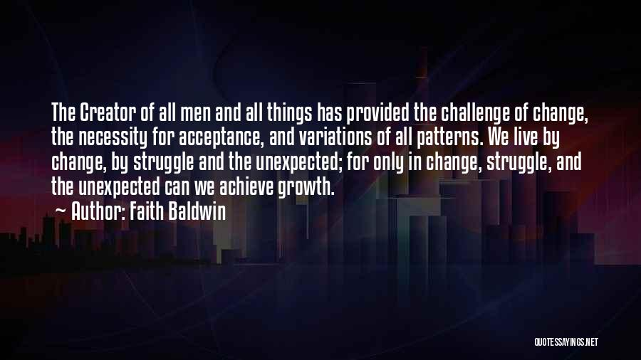 Acceptance Of Change Quotes By Faith Baldwin