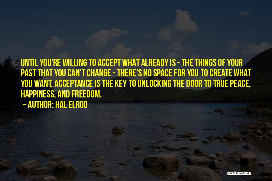Acceptance Of Change Quotes By Hal Elrod