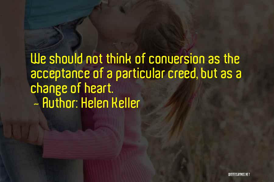 Acceptance Of Change Quotes By Helen Keller