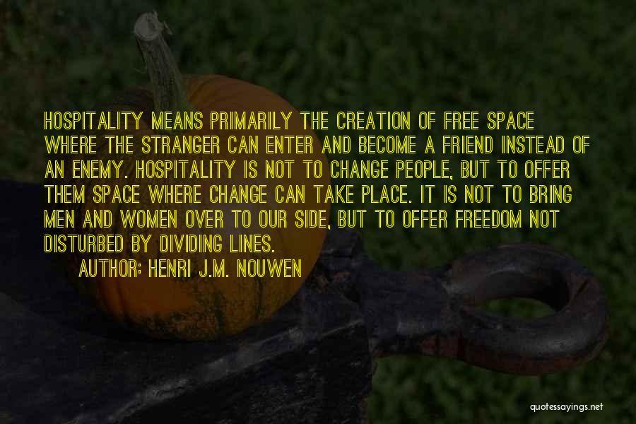 Acceptance Of Change Quotes By Henri J.M. Nouwen
